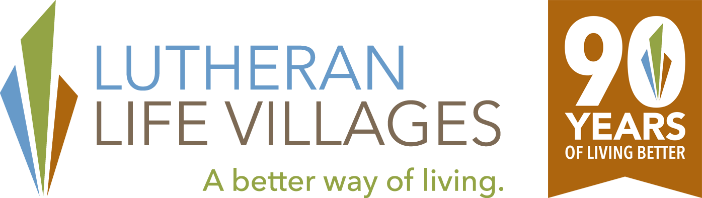 Lutheran Life Villages. A better way of living. 90 Years of Living Better.